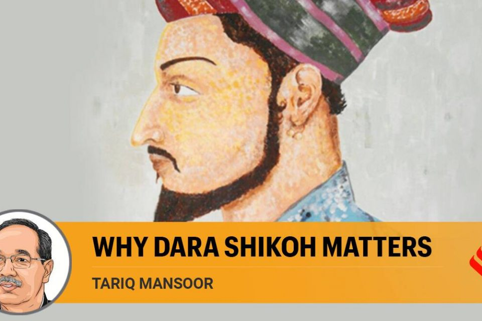 Dara Shikoh never became emperor. But he was a true child of India